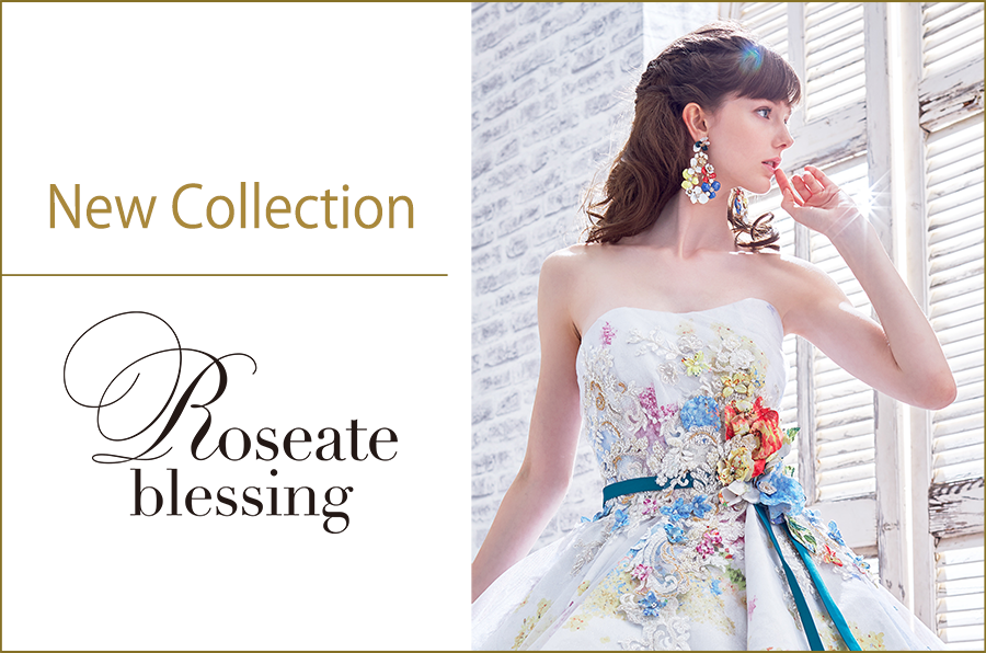 NEW COLLECTION♡『Roseate blessing(ロージェット ブレッシング)』